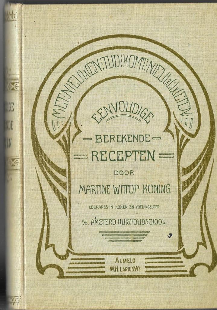 wittop koning eenvoudige berekende recepten 1903